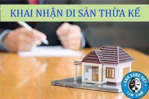 Thủ Tục Khai Nhận Di Sản Thừa Kế